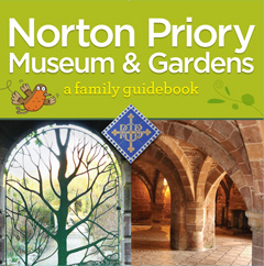 Norton Priory Museum & Gardens family guidebook